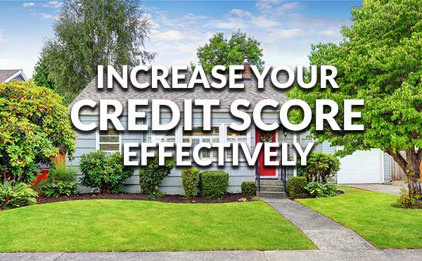 effectively increase credit score